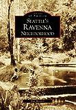 Image of Seattle's Ravenna Neighborhood (WA) (Images of America)
