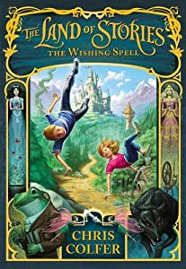 The Land of Stories: The Wishing Spell