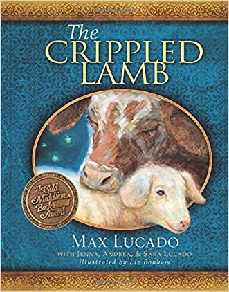 The Crippled Lamb written by Max Lucado