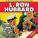 Brass Keys to Murder | L. Ron Hubbard