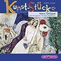 Marc Chagall: Das Brautpaar mit dem Eiffelturm (Kunst-Stücke für Kinder) Hörbuch von Brigitte Jünger Gesprochen von: Friedhelm Ptok