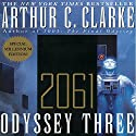2061: Odyssey Three (       UNABRIDGED) by Arthur C. Clarke Narrated by Scott Brick