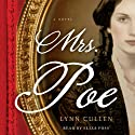 Mrs. Poe (       UNABRIDGED) by Lynn Cullen Narrated by Eliza Foss