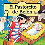 El Pastorcito de Belén (Spanish Edition) (0881137022) by Goldsack, Gaby