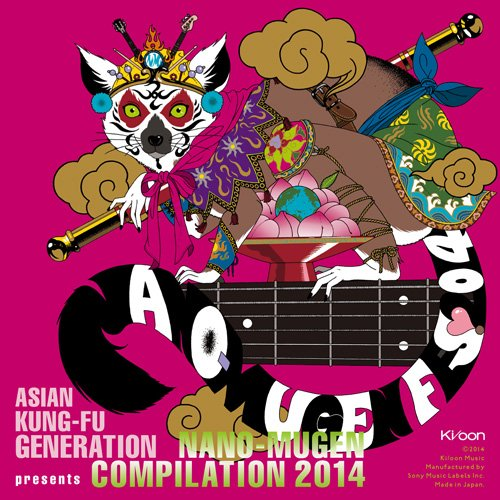 ASIAN KUNG-FU GENERATION presents NANO-MUGEN COMPILATION 2014