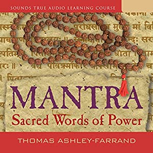 Mantra: Sacred Words of Power Speech