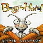 Bugs in My Hair | David Shannon