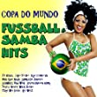 Copa Do Mundo: Fu�ball & Samba Hits