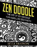 Zen doodle: The Art of Zen doodle for...