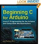 Beginning C for Arduino: Learn C Prog...