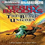 The Black Unicorn: Magic Kingdom of Landover, Book 2 (       UNABRIDGED) by Terry Brooks Narrated by Dick Hill