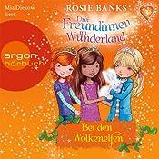 Bei den Wolkenelfen (Drei Freundinnen im Wunderland 3) | Rosie Banks