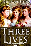 Image of Three Lives (Classic Illustrated Edition)