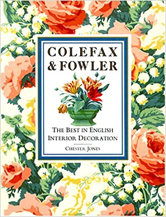 Colefax and Fowler: The Best in Interior Decoration