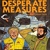 Desperate Measures: Angel's Luck, Book 1 | [Joe Clifford Faust]
