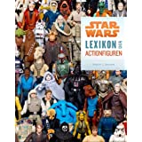 "Star Wars: Lexikon der Actionfigurenvon ""Stephen J. Sansweet"""