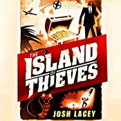The Island of Thieves | [Josh Lacey]