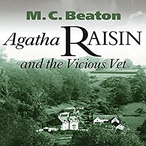 Agatha Raisin and the Vicious Vet Audiobook