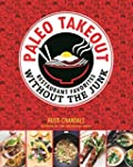 Paleo Takeout: Restaurant Favorites W...