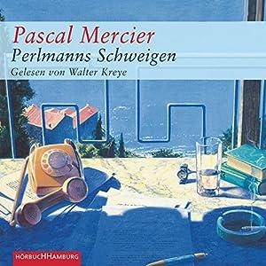 Perlmanns Schweigen Hörbuch