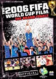 echange, troc The 2006 FIFA World Cup Film: The Grand Finale [Import anglais]