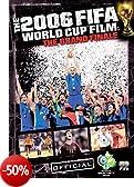 The 2006 FIFA World Cup Film: The Grand Finale [Edizione: Regno Unito]