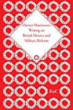 Harriet Martineaus Writing on British History and Military Reform (6 Volume Set)