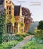 Secret Gardens of the Cotswolds: A Perso...