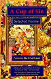A Cup of Sin: Selected Poems (Middle East Literature In Translation)