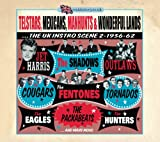 Telstars Mexicans Manhunts & Wonderful Lands