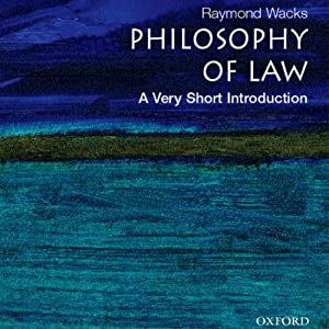 Philosophy of Law: A Very Short Introduction | [Raymond Wacks]