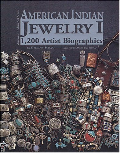 American Indian Jewelry I 1200 Artist Biographies Gregory Schaaf Center for Indi