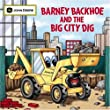 Barney Backhoe and the Big City Dig (John Deere Books for Kids)