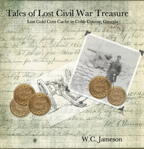 Tales of Lost Civil War Treasure - Lost Gold Coin Cache in Cobb County, Georgia