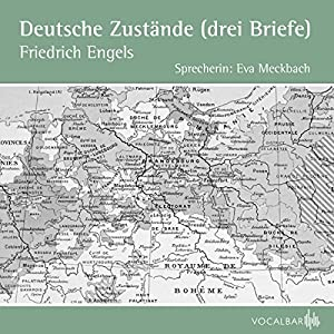Deutsche Zustände (Drei Briefe) Hörbuch