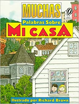 Muchas palabras sobre mi casa: Richard Brown: 9780152005320: Amazon