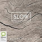 Slow | Brooke McAlary