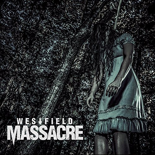 Westfield Massacre-Westfield Massacre-CD-FLAC-2016-FATHEAD Download