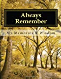 Always Remember: A Workbook of Memories