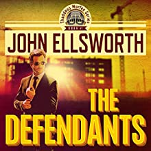 The Defendants (       UNABRIDGED) by John Ellsworth Narrated by A.W. Miller