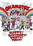 OKAMOTO'S 5th Anniversary HAPPY! BIRTHDAY! PARTY! TOUR! FINAL @ 日比谷野外大音楽堂 [DVD]