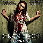 Grace Lost: The Grace Series, Book 1 | [M. Lauryl Lewis]