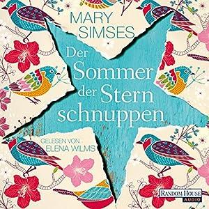 Der Sommer der Sternschnuppen Hörbuch
