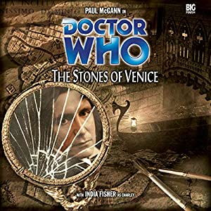 Doctor Who - The Stones of Venice Hörbuch