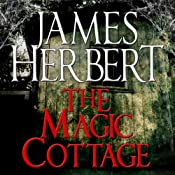 The Magic Cottage | [James Herbert]