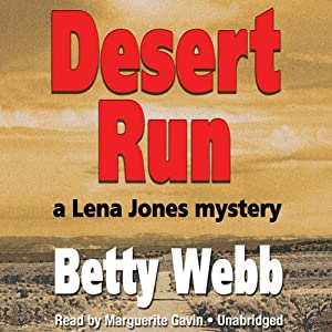 Desert Run: A Lena Jones Mystery, Book 4 | [Betty Webb]