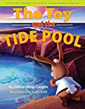 The Toy and the Tide Pool (Stuffed Bunny Science Adventure Series)