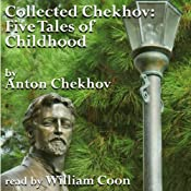 Five Tales of Childhood: Collected Chekhov | [Anton Chekhov]