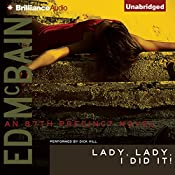 Lady, Lady, I Did It!: An 87th Precinct Novel, Book 14 | Ed McBain