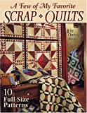 A Few of My Favorite Scrap Quilts (1885588585) by Meunier, Christiane